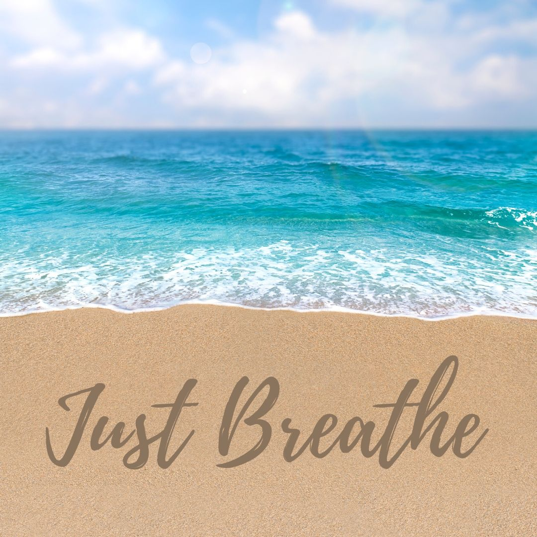 mindful of mind full just breathe