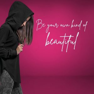 be your own kind of beautiful cowl hoodie