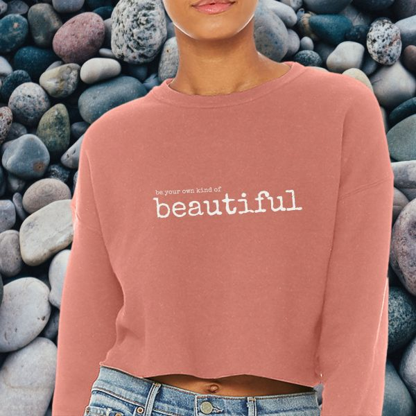 be your own kind of beautiful pink